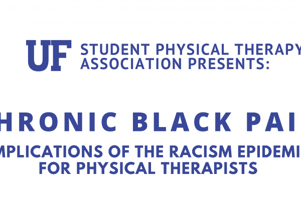 Header image: Chronic Black Pain: Implications of the Racism Epidemic for Physical Therapists