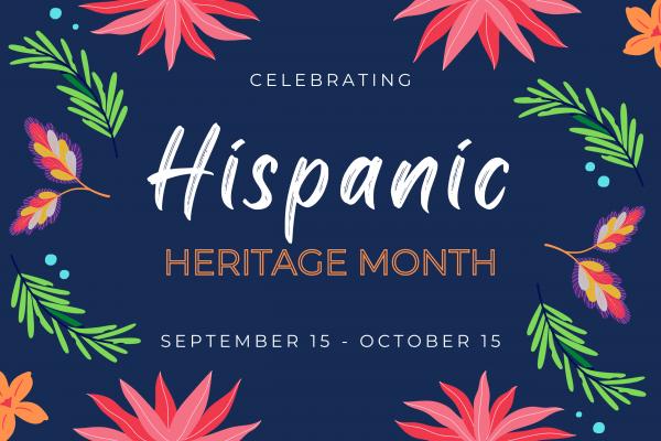 Hispanic Heritage Month Feature Photo